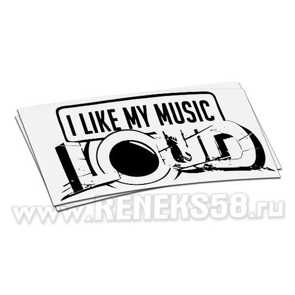 Наклейка на авто I love my music LOUD