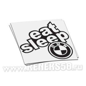 Наклейка Eat sleep BMW